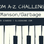 Blogging From A-Z Challenge: M is for Shirley Manson
