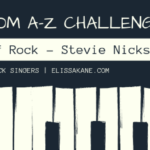 Blogging From A-Z Challenge: Q is for The Queen of Rock - Stevie Nicks