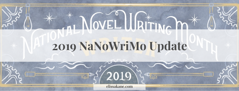 2019 NaNoWriMo Update: Week(end) 1