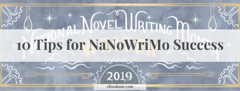 10 Tips for NaNoWriMo Success