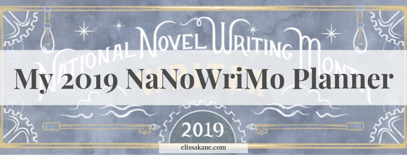 My 2019 NaNoWriMo Planner
