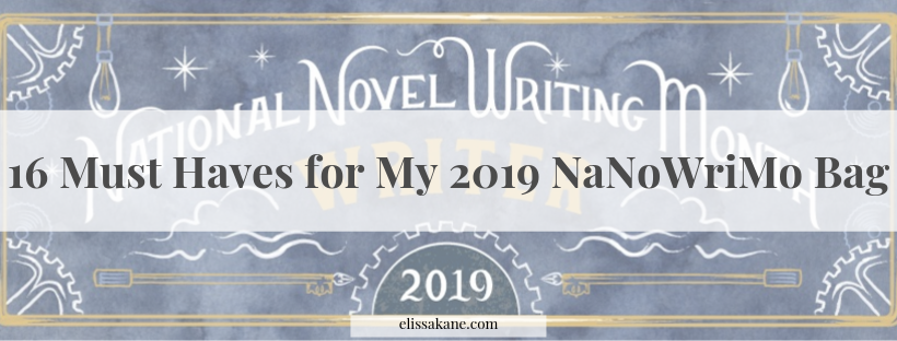 16 Must Haves for My 2019 NaNoWriMo Bag