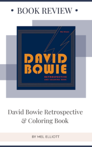 Book Review: David Bowie Retrospective and Coloring Book